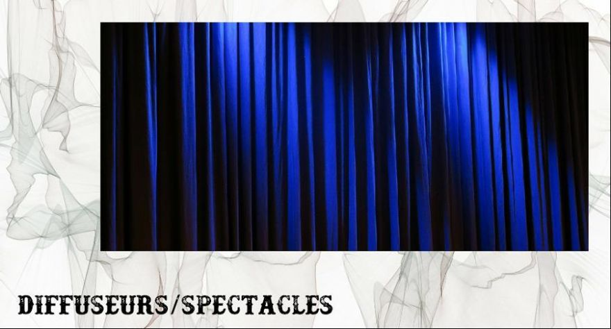 Diffuseurs Spectacles