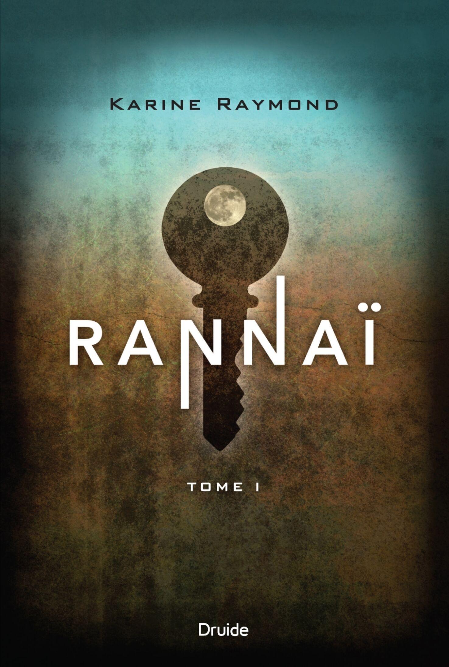 Karine Raymond/Rannai tome 1