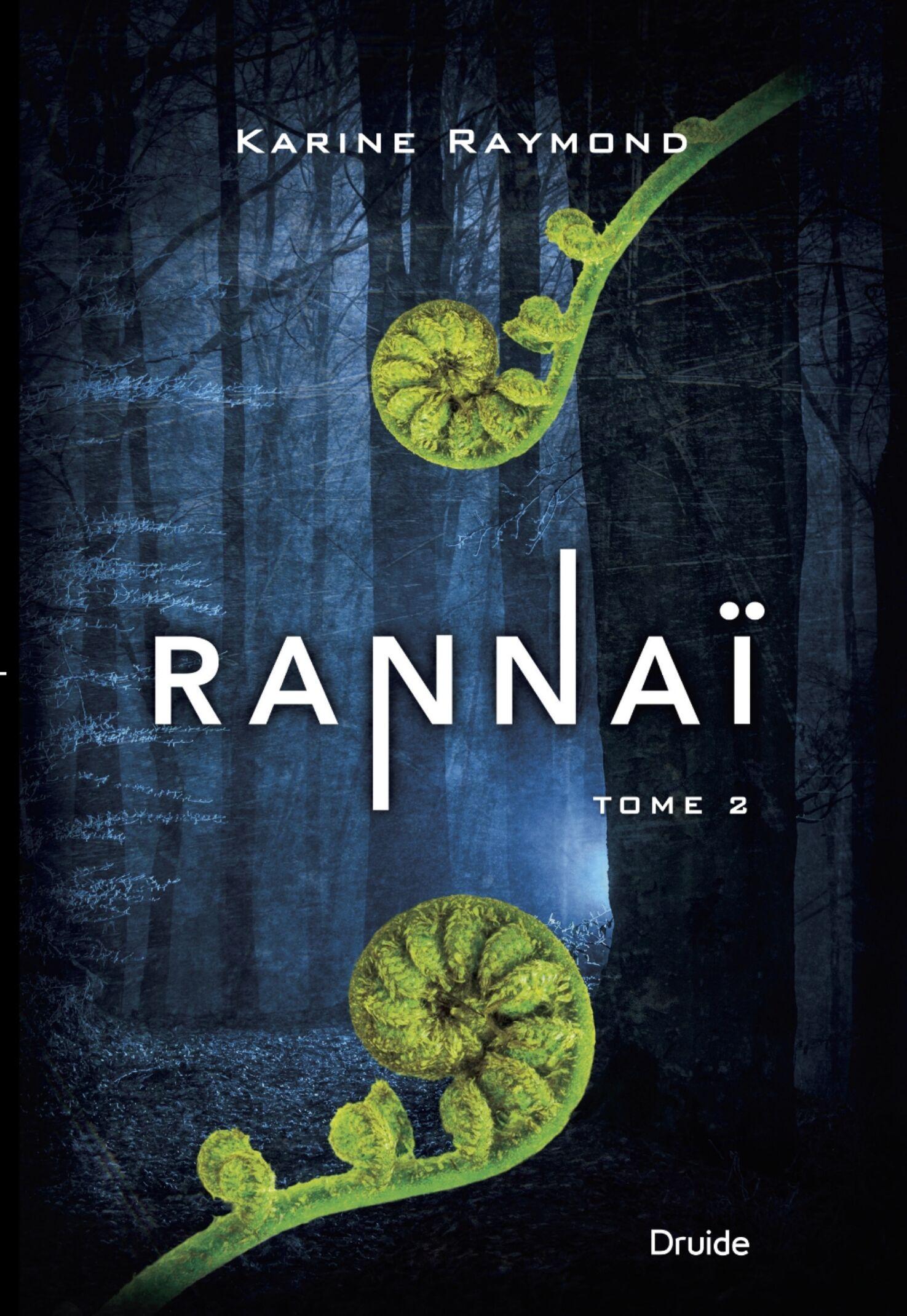 Karine Raymond/Rannai tome 2